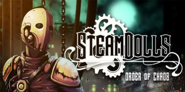 SteamDolls Order Of Chaos Free D
